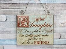 Plaque D Is for Daughter Just a Little Girl Grows Friend Wooden Sign 18cm Sg1957