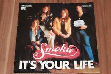 """Smokie – It's Your Life (1977)  (Vinyl 7"""")  (1C 006-99 189)"""