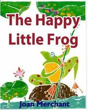 The Happy Little Frog : Picture Book about Bedtime Stories for Your Kids to...