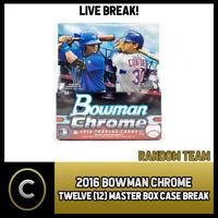 2016 BOWMAN CHROME BASEBALL 12 MASTER BOXES FULL CASE BREAK #A408 - RANDOM TEAMS