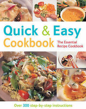 Good, Quick & Easy Cookbook (The Essential Recipe Cookbook): Over 300 Step-by-st