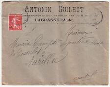 LETTRE ANTONIEN GUILHOT CHEMIN DE FER DU MIDI LAGRASSE / AURILLAC 1908 + LETTRE