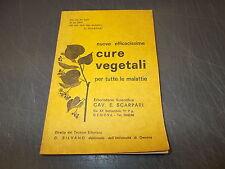 NUOVE EFFICACISSIME CURE VEGETALI PER TUTTE LE MALATTIE.SCARPARI. 1976 OK!