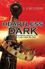 A Heartless Dark, New, J P Buxton Book