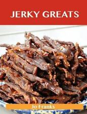 Jerky Greats Book~Delicious Recipes with Simple Ingredients~Beef~Venison~NEW!!
