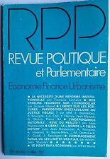 Revue Politique et Parlementaire 1/1977; L'indépendance national, rêve ou réalit