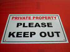 PRIVATE PROPERTY PLEASE KEEP OUT plastic holed A4 sign