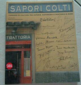 """SAPORI COLTI """"PASSAGGI DI CULTURA TRA OSTERIE RISTORANTI E TRATTORIE DI ROMA"""