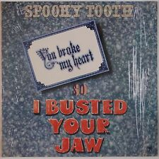 SPOOKY TOOTH: You Broke My Heart, so I Busted Your Jaw SHRINK USA Orig NM- LP