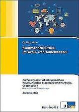 Prüfungstrainer AP Kaufmann/-frau im Groß- und Außenhandel - Kfm. Steuer ... /4