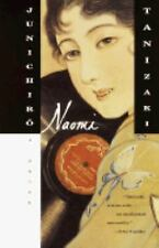 Naomi by Tanizaki, Jun'ichiro [Paperback]