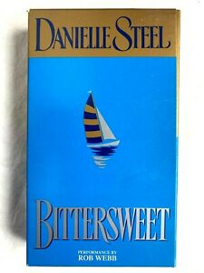 Bittersweet by Danielle Steel Audio  Performance by Rob Webb 6 hours 4 Cassettes