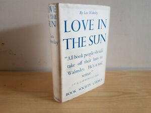 LEO WALMSLEY Love in the Sun - 1st ed 1939 in dust jacket SIGNED!!