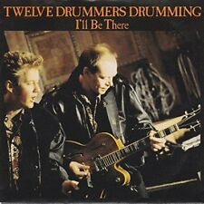 "Twelve Drummers Drumming I'll be there (1988)  [7"" Single]"