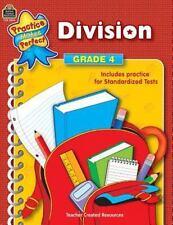 Division Grade 4 (Practice Makes Perfect (Teacher Created Materials)) Teacher C
