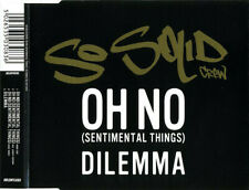So Solid Crew – Oh No (Sentimental Things) / Dilemma CD Single NL1