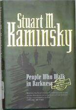 People Who Walk in Darkness by Stuart M. Kaminshy (hardcover with dust jacket)
