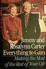 Everything to Gain by Jimmy and Rosalynn Carter (1987, Hardcover) 1ST EDITION