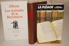 LA PLEIADE ALBUM LES ECRIVAINS DE LA REVOLUTION 1989 CATALOGUE ANALYTIQUE RELIUR