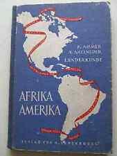 Altes Schul Fach Buch Erdkundliches Unterrichts Länderkunde von AFRIKA + AMERIKA