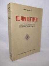 Fornaciari - Nel piano dell'Impero - Cappelli 1937 Fascismo Colonialismo Africa