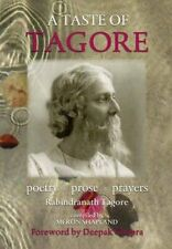 A Taste of Tagore: Poetry, Prose & Prayers by Rabindranath Tagore Paperback The