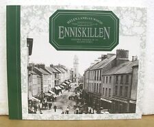 Enniskillen Historic Images of an Island Town by Helen Lanigan Wood 1990