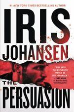 The Persuasion (Eve Duncan (27)), Johansen, Iris, Good Condition, Book