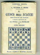 IL GIUOCO DEGLI SCACCHI – SEGHIERI ORSINI – HOEPLI 1907