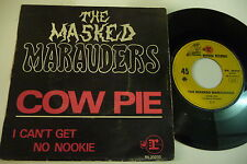 THE MASKED MARAUDERS 45T COW PIE/ I CAN'T GET NO NOOKIE. REPRISE FRENCH RV 20233