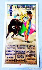 RARE LITHOGRAPHIE AFFICHE DE CORRIDA < TOROS A BAYONNE-BIARRITZ < TEMPORADA 1948