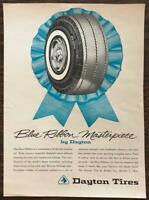 ORIGINAL 1962 Dayton Tires PRINT AD Blue Ribbon Masterpeice