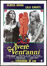 AVERE VENT'ANNI MANIFESTO FILM SEXY GLORIA GUIDA FERNANDO DI LEO 1978 POSTER 4F