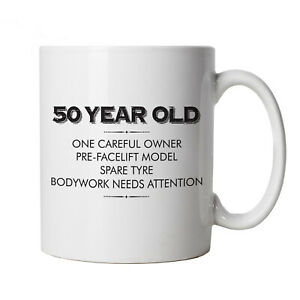 50 Year Old One Careful Owner, Funny Mug - Age Related Cup Gift