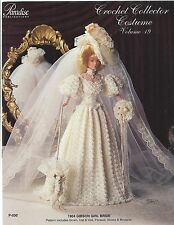 CROCHET COLLECTOR COSTUME Vol 19 ~ 1904 Gibson Girl Bride Paradise P-030 ~ DOLLS