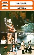 FICHE CINEMA : SERIE NOIRE - Dewaere,Boyer,Trintignant,Corneau 1979