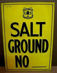 Vintage Very Old 1905-1920  METAL Forest Service EMBOSSED Sign Salt Ground