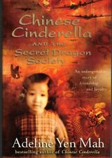 Chinese Cinderella And The Secret Dragon Society by Adeline Yen Mah (p/b, 2004)
