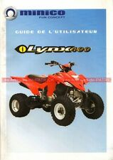MINICO Quad LYNX 400 : Manuel d'Utilisateur / Owner's Manual