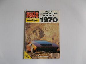 AUTO RETRO HORS SERIE No3-PRODUCTION 1970