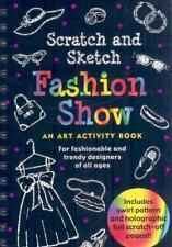 FASHION SHOW SCRATCH AND SKETCH - ZSCHOCK, HEATHER/ ZSCHOCK, MARTHA (ILT) - NEW