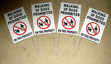 """(4) WALKING OF DOGS PROHIBITED ON THIS PROPERTY Coroplast Signs w/Stakes 8""""x12"""""""