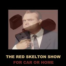 LAUGH WITH RED SKELTON IN YOUR CAR OR HOME! ENJOY 312 OLD TIME RADIO COMEDIES