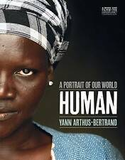 Human: A Portrait of Our World by Yann Arthus-Bertrand (Paperback / softback, 2015)