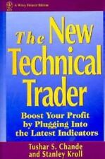 Wiley Finance: The New Technical Trader : Boost Your Profit by Plugging into the