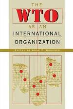 The WTO as an International Organization by