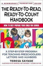 Ready-to-Read, Ready-to-Count Handbook: How to Best Prepare Your Child For Schoo