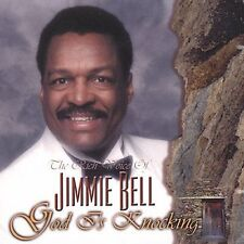 God Is Knocking by Jimmie Bell (CD, 2001, Bell Recording (USA))