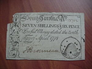 SOUTH CAROLINA 1778 SEVEN SHILLINGS & SIX PENCE COLONIAL CURRENCY BEEHIVE NOTE