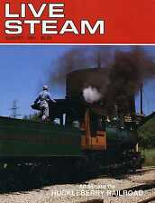 Live Steam V25 N 8 August 1991 All Aboard the Huckleberry Railroad